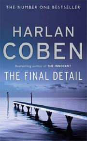 Cover of: THE FINAL DETAIL