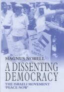 Cover of: A Dissenting Democracy | Magnus Norell