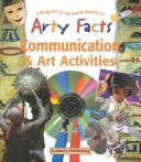 Cover of: Communication & Art Activities (Arty Facts)
