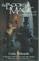 Cover of: Consequences (Books of Magic (EOS))