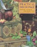 Cover of: Practical Decoupage | Denise Thomas
