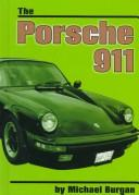 Cover of: The Porsche 911 (On the Road) | Michael Burgan