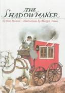 Cover of: The shadowmaker