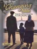 Cover of: A Changing Nation (Making a New Nation)