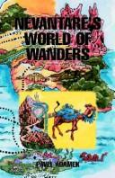 Cover of: 'Nevantare's World of Wanders