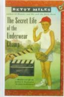 Cover of: The Secret Life of the Underwear Champ (Capers)