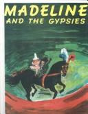 Cover of: Madeline and the Gypsies