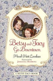 Cover of: Betsy and Tacy Go Downtown (Betsy-Tacy #4)