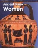 Cover of: Ancient Greek Women (People in the Past: Greece)