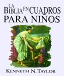 Cover of: LA Biblia En Cuadros Para Ninos/the Bible in Pictures for Little Eyes