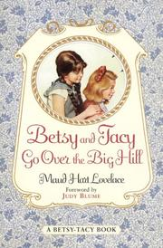 Cover of: Betsy and Tacy Go Over the Big Hill (Betsy-Tacy #3)