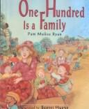 Cover of: One Hundred Is a Family