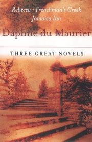 Cover of: Daphne Du Maurier: Three Great Novels