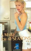 Cover of: A Maid for All Seasons, Vol. 1 | Devlin O