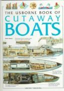 Cover of: The Usborne Book of Cutaway Boats