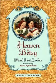Cover of: Heaven to Betsy (Betsy-Tacy)