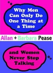 Cover of: Why Men Can Only Do One Thing at a Time and Women Never Stop Talking (Combined Mini Editions)