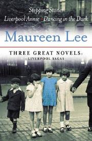 Cover of: Three Great Novels: Liverpool Sagas | Maureen Lee