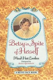 Cover of: Betsy in Spite of Herself (Betsy-Tacy #6)