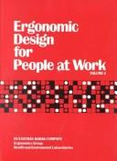 Cover of: Ergonomic Design for People at Work