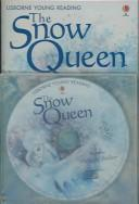 Cover of: The Snow Queen (Young Reading CD Packs) | Hans Christian Andersen