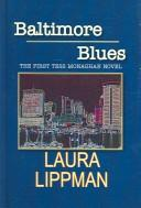 Cover of: Baltimore Blues (Tess Monohan)