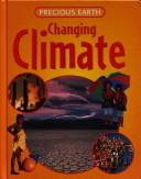 Cover of: Changing Climate (Precious Earth)