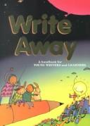 Cover of: Write away sourcebook: Practice workshops, minilessons, and daily sentences