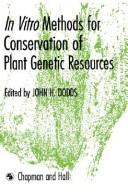Cover of: In Vitro Methods for Conservation of Plant Genetic Resources
