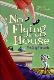 Cover of: No Flying in the House (Harper Trophy Books) | Betty Brock