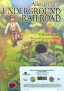 Cover of: Allen Jay And the Undergound Railroad |