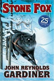 Cover of: Stone Fox | John Reynolds Gardiner