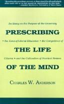 Cover of: Prescribing the Life of the Mind