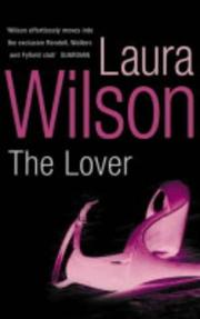 Cover of: The Lover | Laura Wilson
