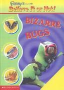 Cover of: Bizarre Bugs