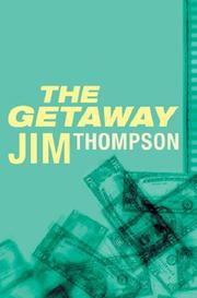The Getaway by Thompson, Jim