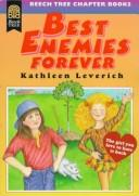 Cover of: Best Enemies Forever (Best Enemies)