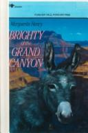 Cover of: Brighty of the Grand Canyon (Marguerite Henry Horseshoe Library)