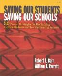 Saving Our Students, Saving Our Schools by Robert D. Barr