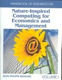 Cover of: Handbook of Research on Nature Inspired Computing for Economics and Management