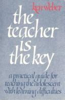 Cover of: The Teacher Is the Key (Children with Special Needs)