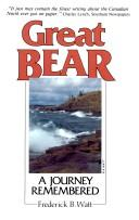 Cover of: Great Bear, A Journey Remembered