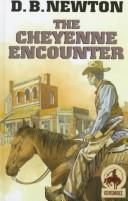 Cover of: The Cheyenne Encounter