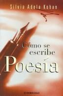 Cover of: Como Se Escribe Poesia/ How to Write Poetry