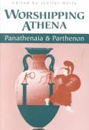 Cover of: Worshipping Athena | Jenifer Neils