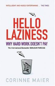 Cover of: Hello Laziness!