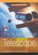 Cover of: The Hubble Space Telescope (Out of This World) | Ray Spangenburg