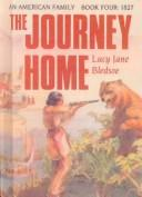 Cover of: The Journey Home (American Family)