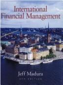 Cover of: International Financial Management | Jeff Madura