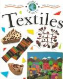 Cover of: Textiles (World Crafts)